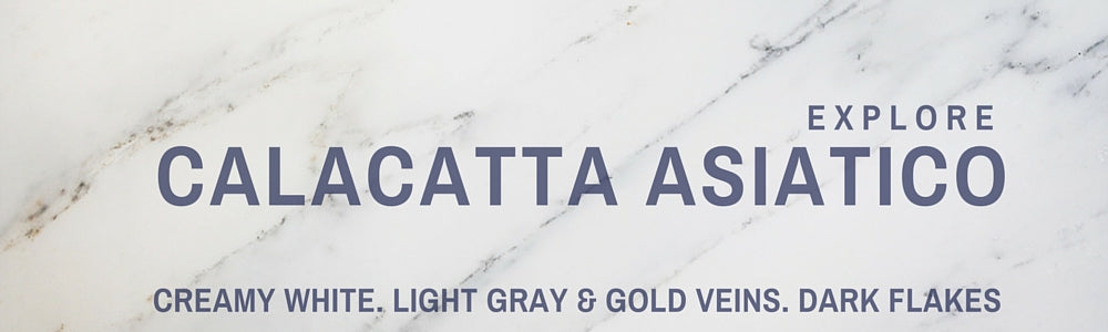 Calacatta Asiatico Collection