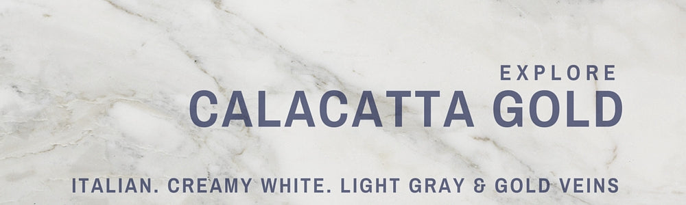 Calacatta Gold Collection