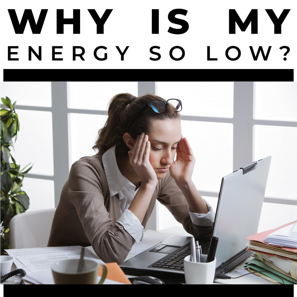 Why is my Energy Level so Low?