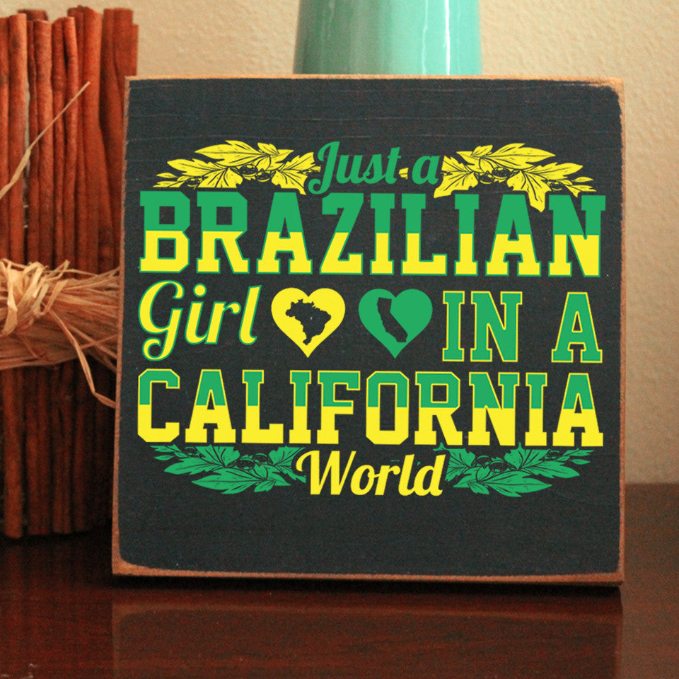 Limited Edition Brazilian Girl California World Sign