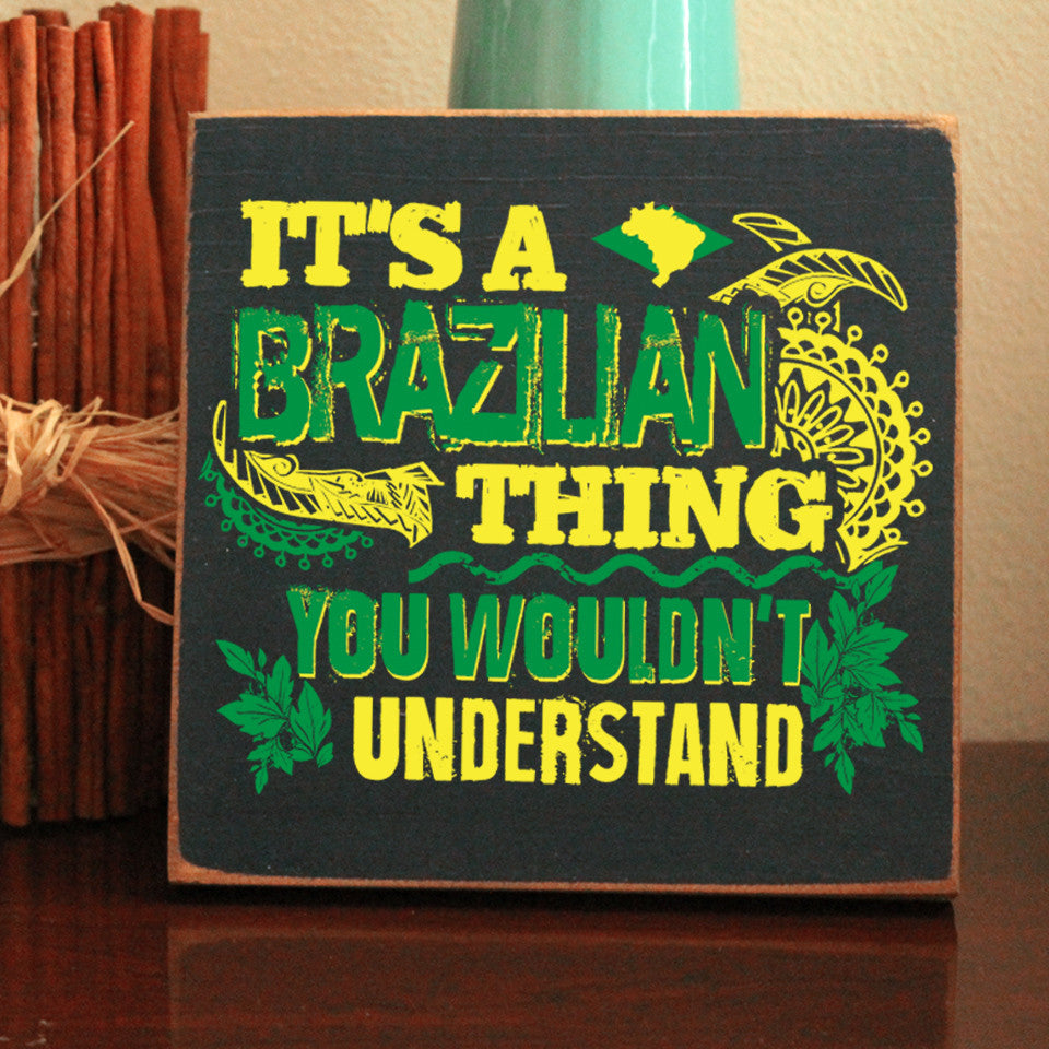 Limited Edition Brazilian Thing Sign