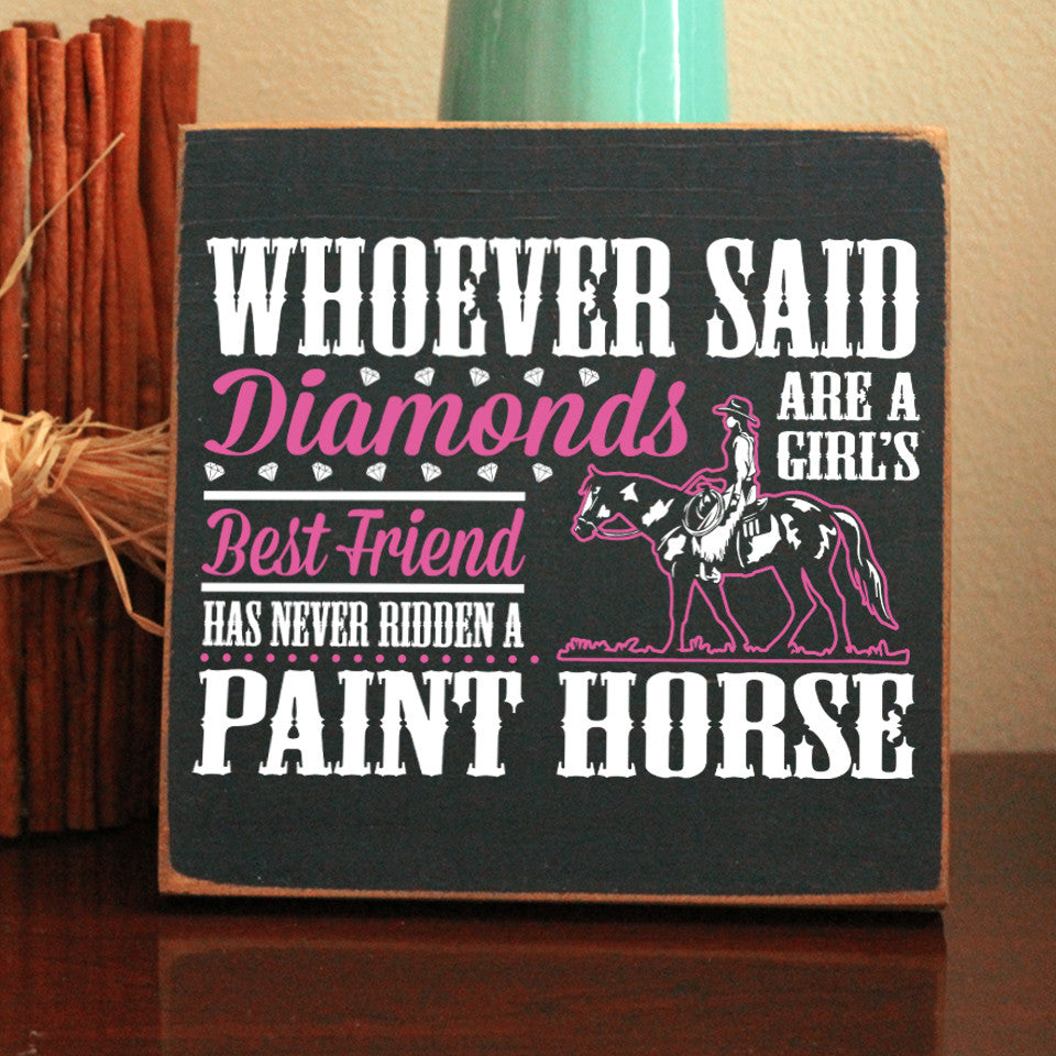 Limited Edition Paint Horse Diamonds Sign