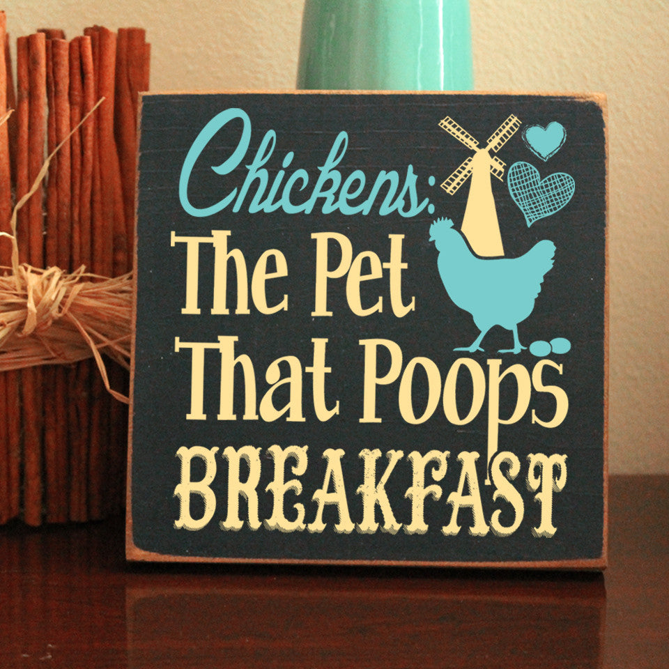 Limited Edition Chickens Poop Breakfast Sign