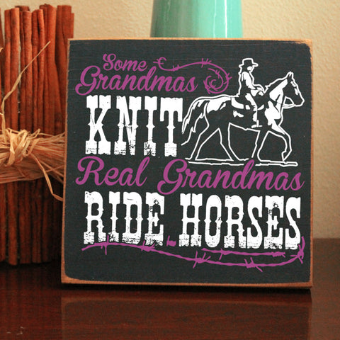 Limited Edition Real Grandmas Ride Horses Sign