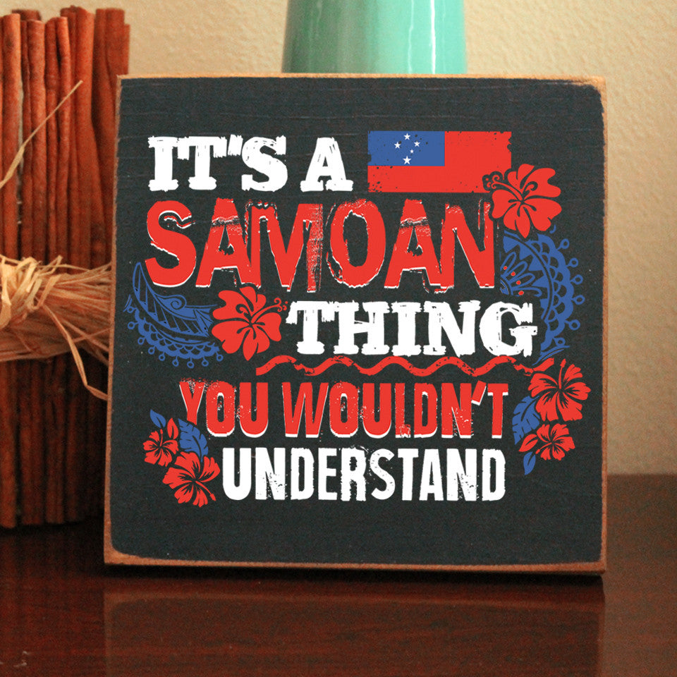Limited Edition Samoan Thing Sign