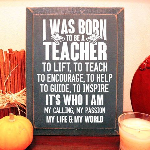 Limited Edition Teacher Born To Sign