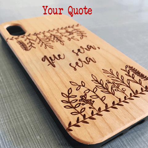 Personalized Quote Laser Engraved on Wooden Phone Case with Hand Drawn Floral Details