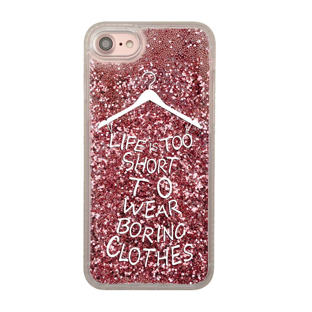 Pink Glitter Life is Too Short to Wear Boring Clothes iPhone Case