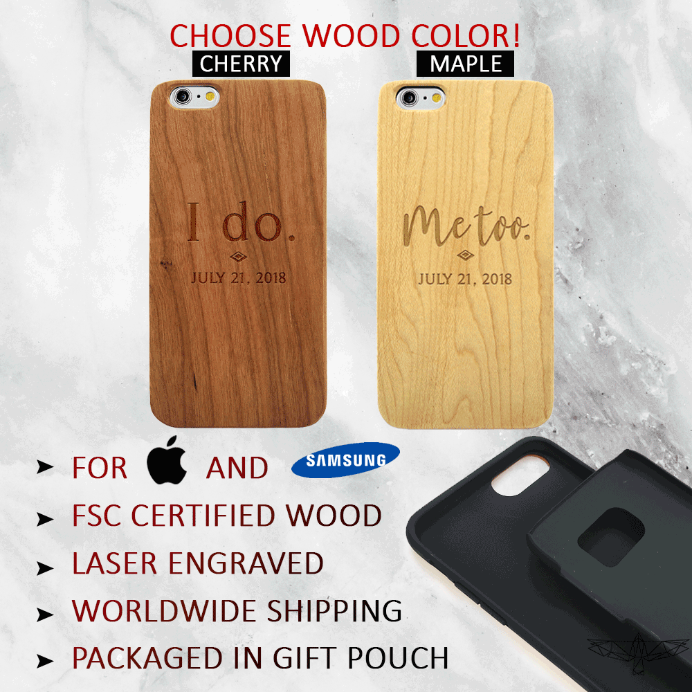 I do, Me too - Custom Dates - Couples Wood Phone Case
