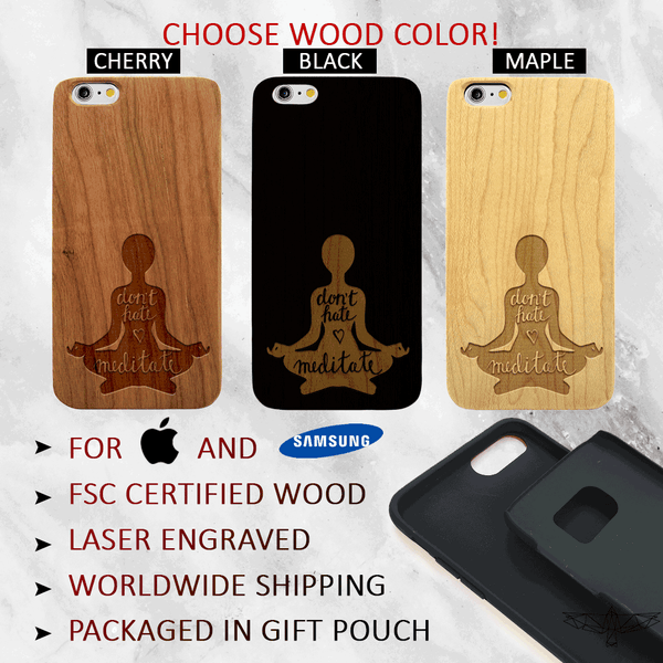 Meditation Wood Phone Case - Dont Hate, Meditate Wood Phone Case