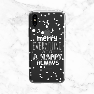 White Merry Everything and Happy Always- Festive Clear TPU Phone Case