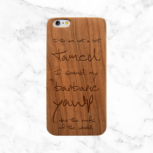 Walt Whitman Quote Wood Phone Case