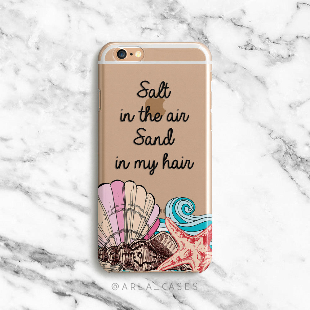 Salt in the Air, Sand in My Hair Quote on Clear Printed iPhone Case