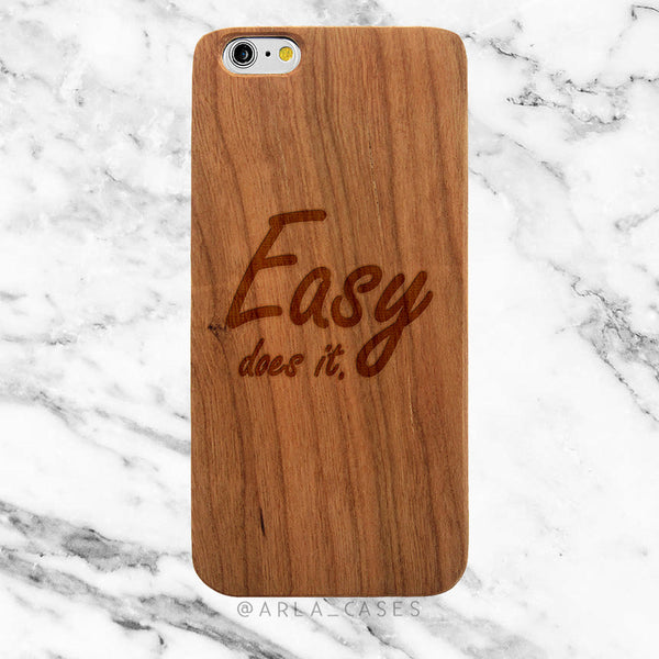 Easy Does It on Wood iPhone Case