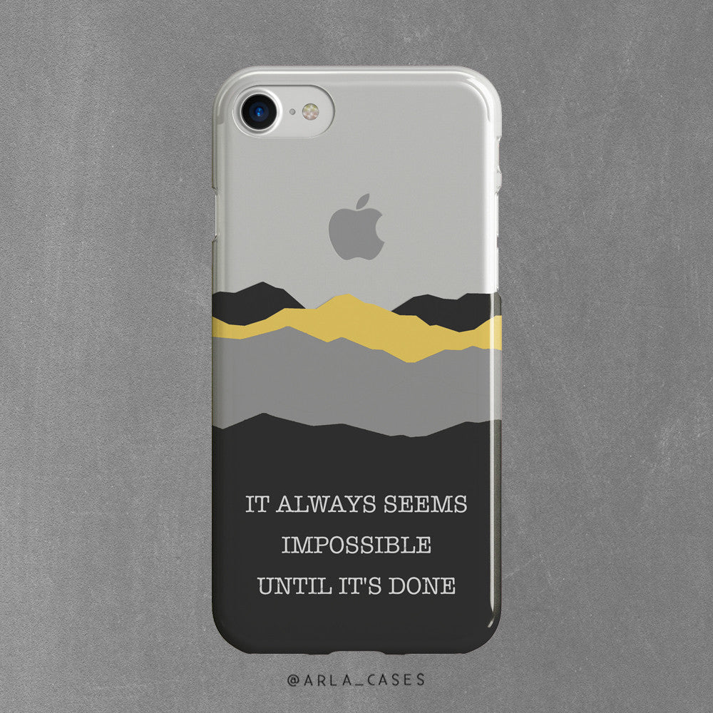 Mountains Quote - Clear Printed TPU Case