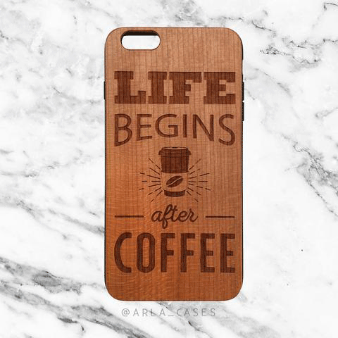 Coffee Quote Wood iPhone and Galaxy Phone Case