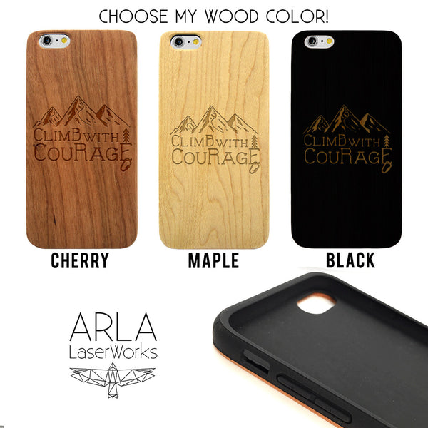 Climb with Courage Wood Phone Case