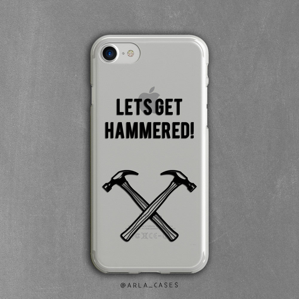 Lets Get Hammered Clear iPhone Case