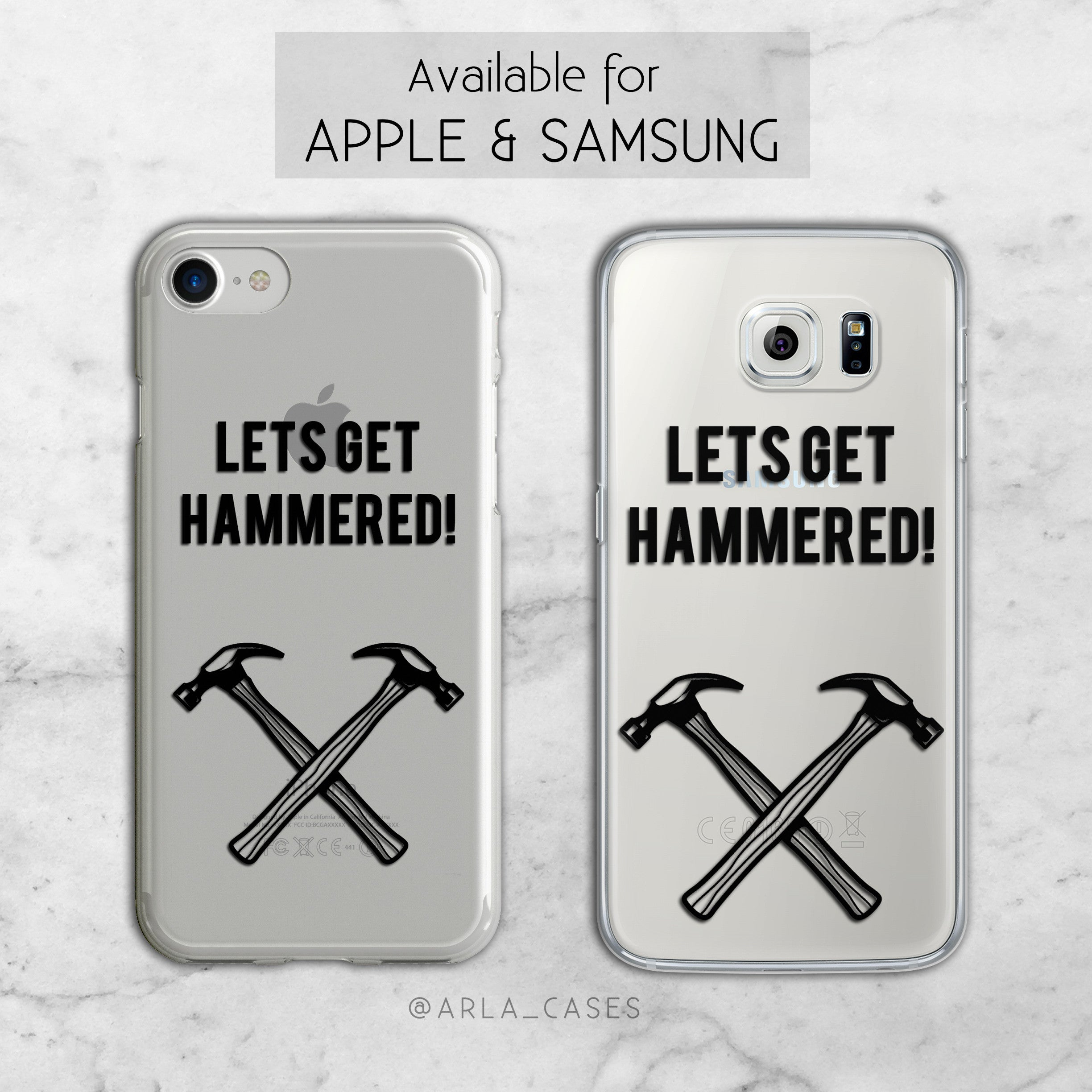 Let's Get Hammered TPU Phone Case for iPhone and Galaxy