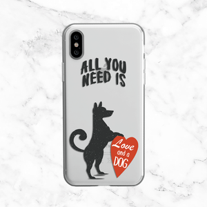 Dog Love Quote - All You Need Is Love and a Dog - Clear TPU Case Cover