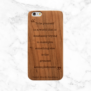 Be Yourself...Emerson Quote Wood Phone Case