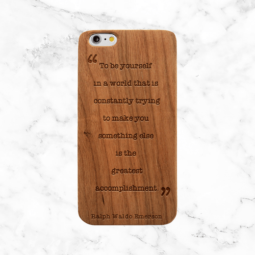 Ralph Waldo Emerson Be Yourself Quote - iPhone and Galaxy Wood Phone Case
