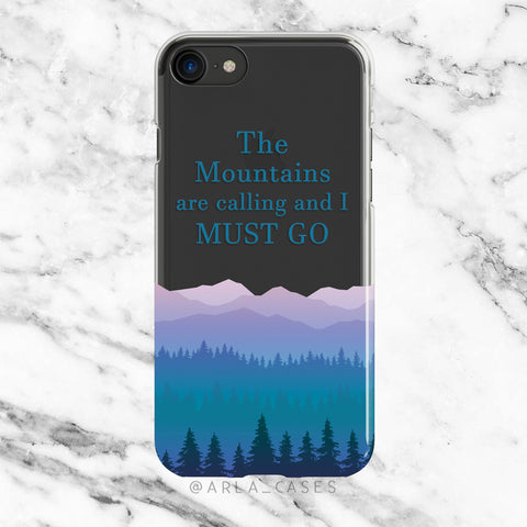 The Mountains are Calling Quote on Clear Printed iPhone Case