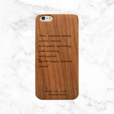 Funny Shakespeare Insult Quote Wood Phone Case