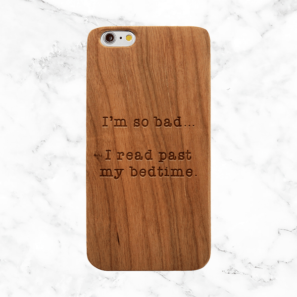 "Book Lover Quote - ""...I read past my bedtime."""