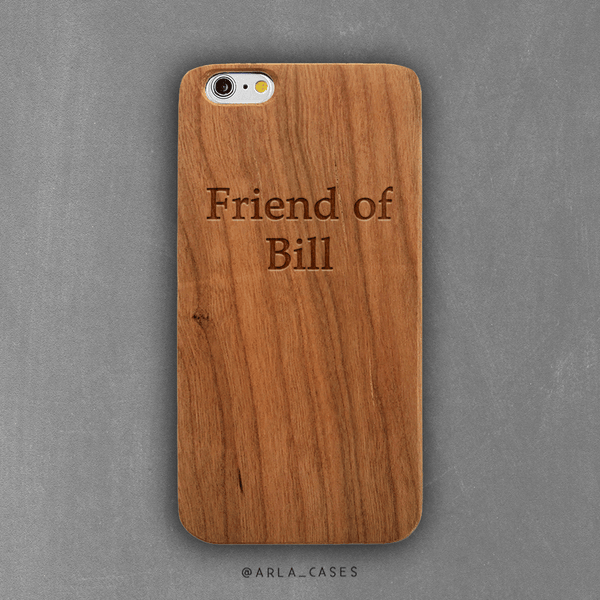 Friend of Bill Wood iPhone Case