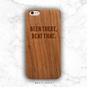Been There Beat That Wood iPhone Case