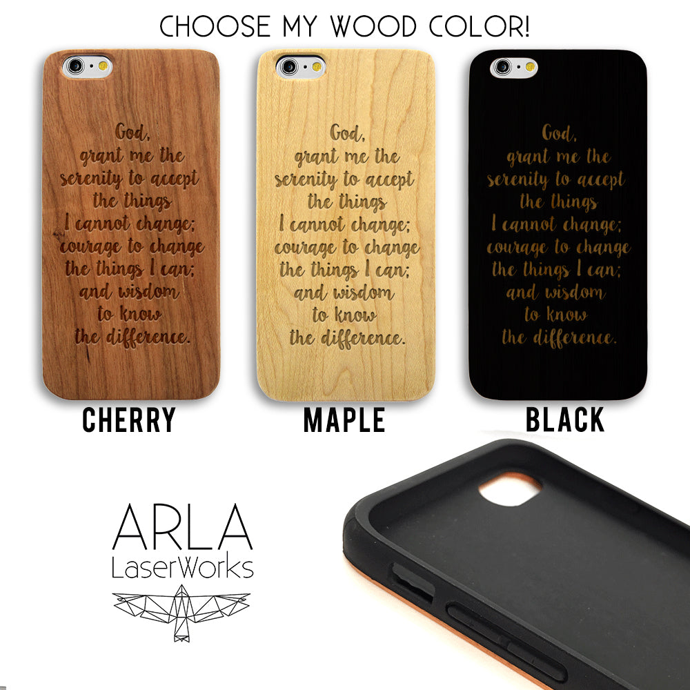 Serenity Prayer Quote -  Wood iPhone and Galaxy Case