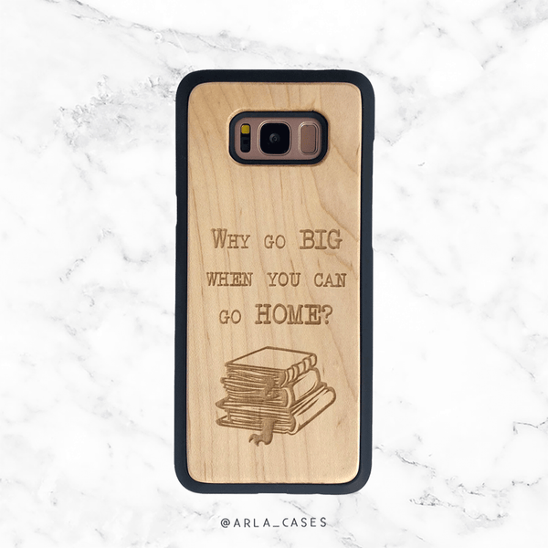Go Big or Go Home Book Lover Wood Phone Case