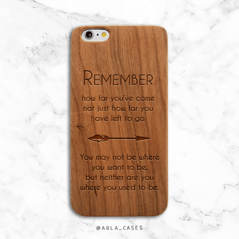 Remember How Far You've Come Wood iPhone Case