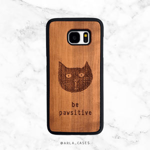 Be Pawsitive Cat Wood iPhone and Galaxy Phone Case