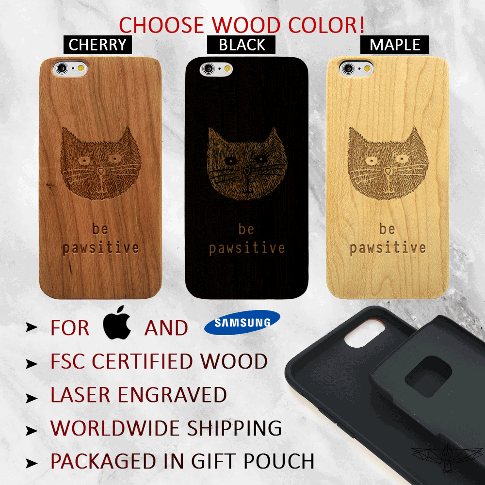 Be Pawsitive - Wood Cat Phone Case