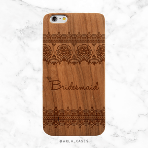 Bridesmaid Lace Wedding Wood Phone Case