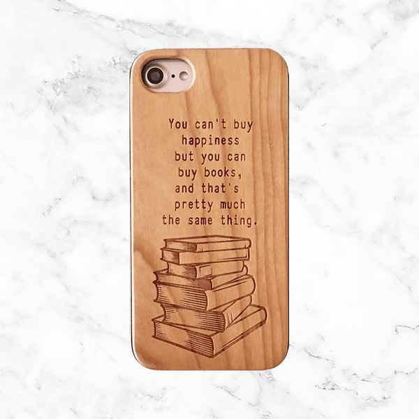 Happiness is Books - Wood Phone Case