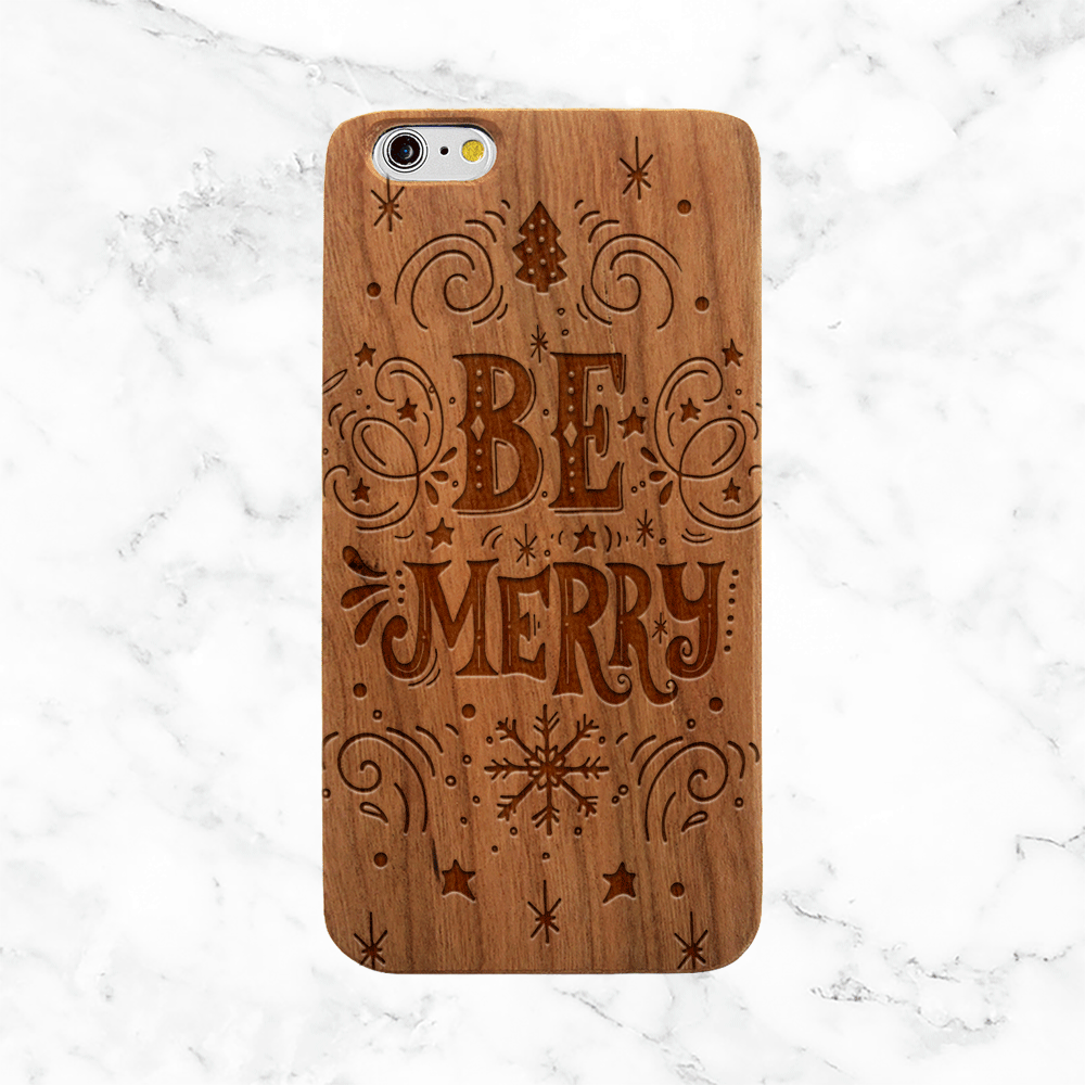 Be Merry Wooden Phone Case