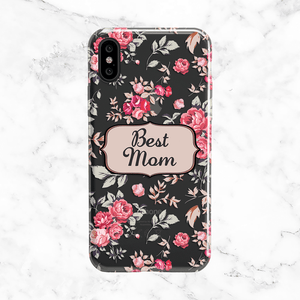 Phone Cases for Mom - Shabby Chic Floral Best Mom Case
