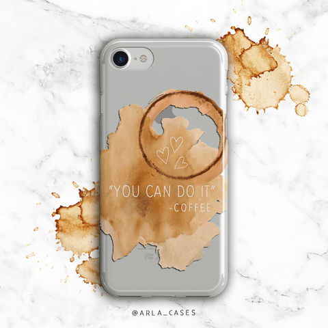 Coffee Motivation Clear iPhone and Galaxy Phone Case