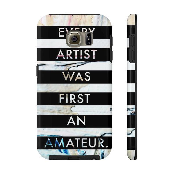 Every Artist was First an Amateur - Tough Collection