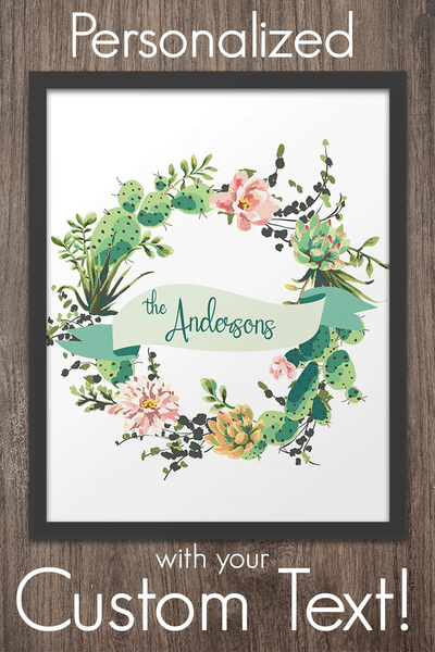 Custom Succulent Wreathe with personalized text - Art Print