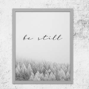Be Still - Winter Forest Art Print