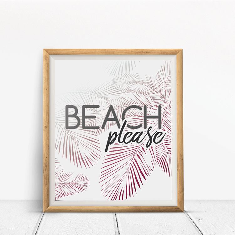 Beach Please Wall Art Print with pink and white palm leaves and beach please typography