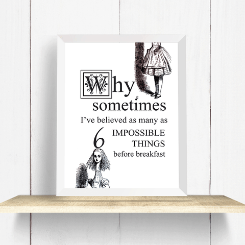 Alice in Wonderland Impossible Things Quote Wall Art Print