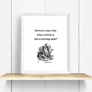 Mad Hatter Raven Quote Digital Download Printable Art