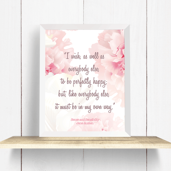 Jane Austen Sense and Sensibility Happiness Quote Wall Art Print