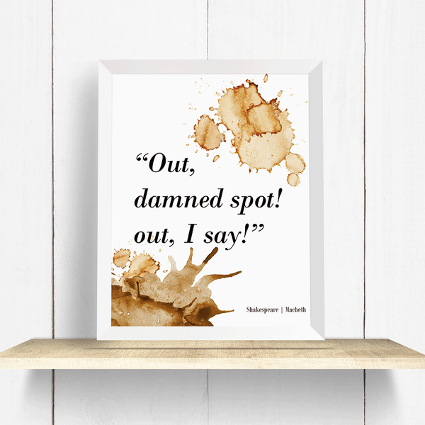 Shakespeare Macbeth Coffee Quote Wall Art Print