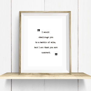 Battle of the Wits Quote Wall Art Print